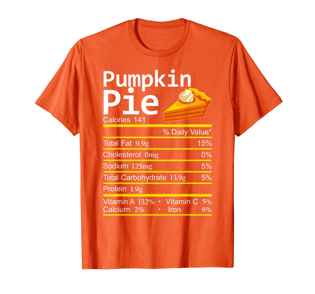 Pumpkin Pie Nutrition Facts Thanksgiving Costume Christmas T-Shirt