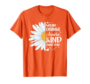 ORANGE UNITY DAY Wear Orange Choose Kind Daisy Unity Day T-Shirt