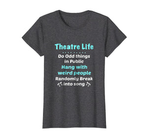 Funny shirts V-neck Tank top Hoodie sweatshirt usa uk au ca gifts for Theatre Shirt Broadway Gifts Actor Musical Lover Thespian 1985339