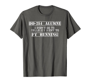 Funny shirts V-neck Tank top Hoodie sweatshirt usa uk au ca gifts for I Didn't Go To College I Went to Fort Benning DD-214 Alumni 2066993