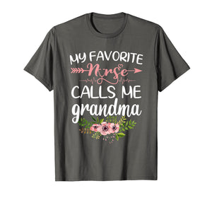 Funny shirts V-neck Tank top Hoodie sweatshirt usa uk au ca gifts for My Favorite Nurse Calls Me Grandma T-Shirt Flowers Shirt 1011391