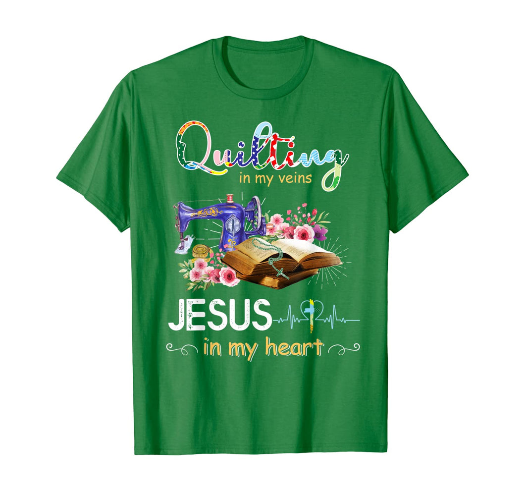 quilting in my veins jesus in my heart shirt T-Shirt