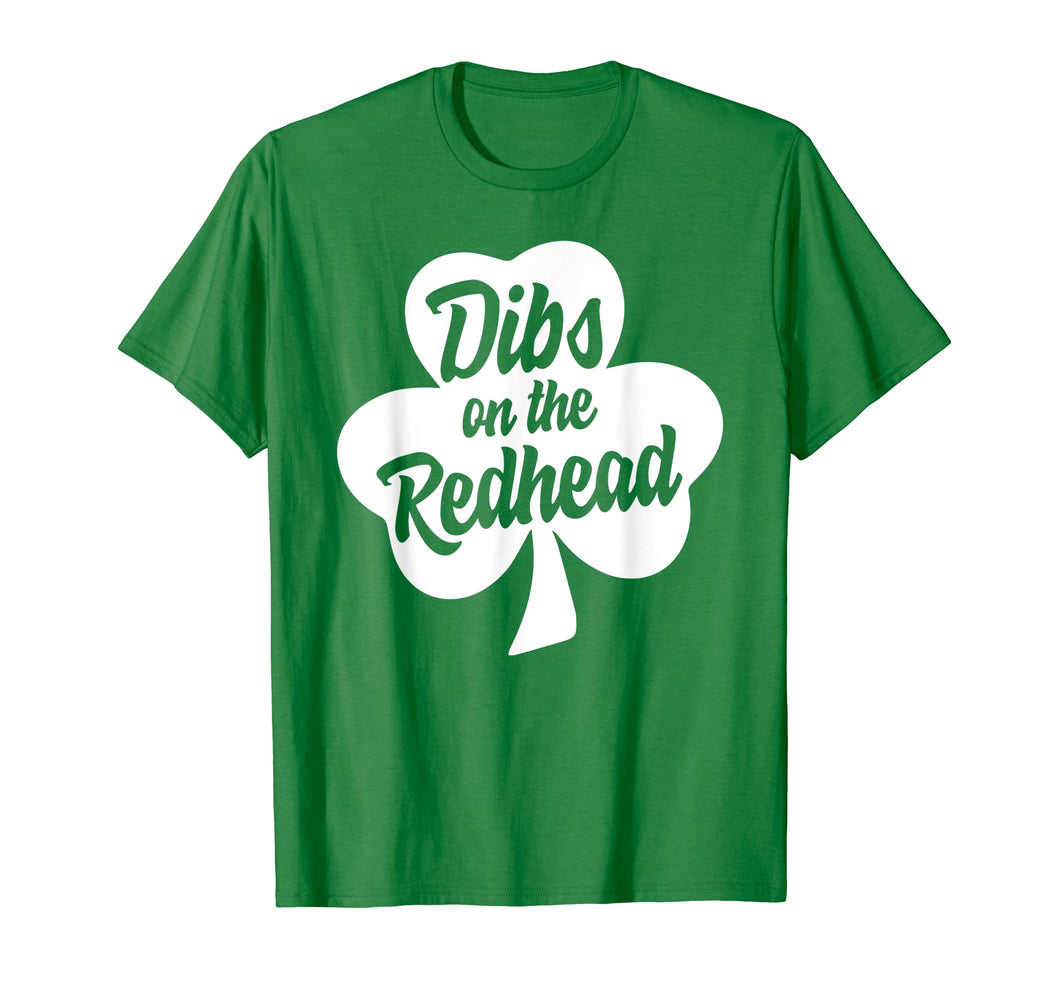 Funny shirts V-neck Tank top Hoodie sweatshirt usa uk au ca gifts for Dibs On The Redhead Shirt St Patricks Day Gift Day Drinking 2509561