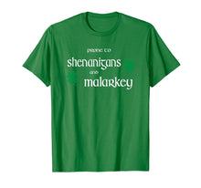 Charger l'image dans la galerie, Prone To Shenanigans And Malarkey Funny Irish Pride T-Shirt