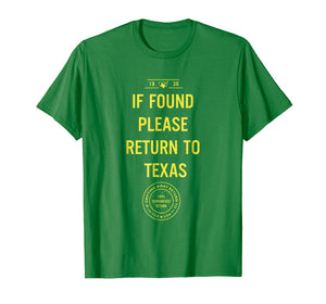 Funny shirts V-neck Tank top Hoodie sweatshirt usa uk au ca gifts for If Found Please Return To Texas T-shirt 2072382