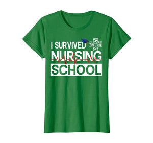Funny shirts V-neck Tank top Hoodie sweatshirt usa uk au ca gifts for I Survived Nursing School T-Shirt Class of 2019 Graduation 2147895