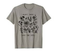 Charger l'image dans la galerie, Plant These Save The Bees TShirt