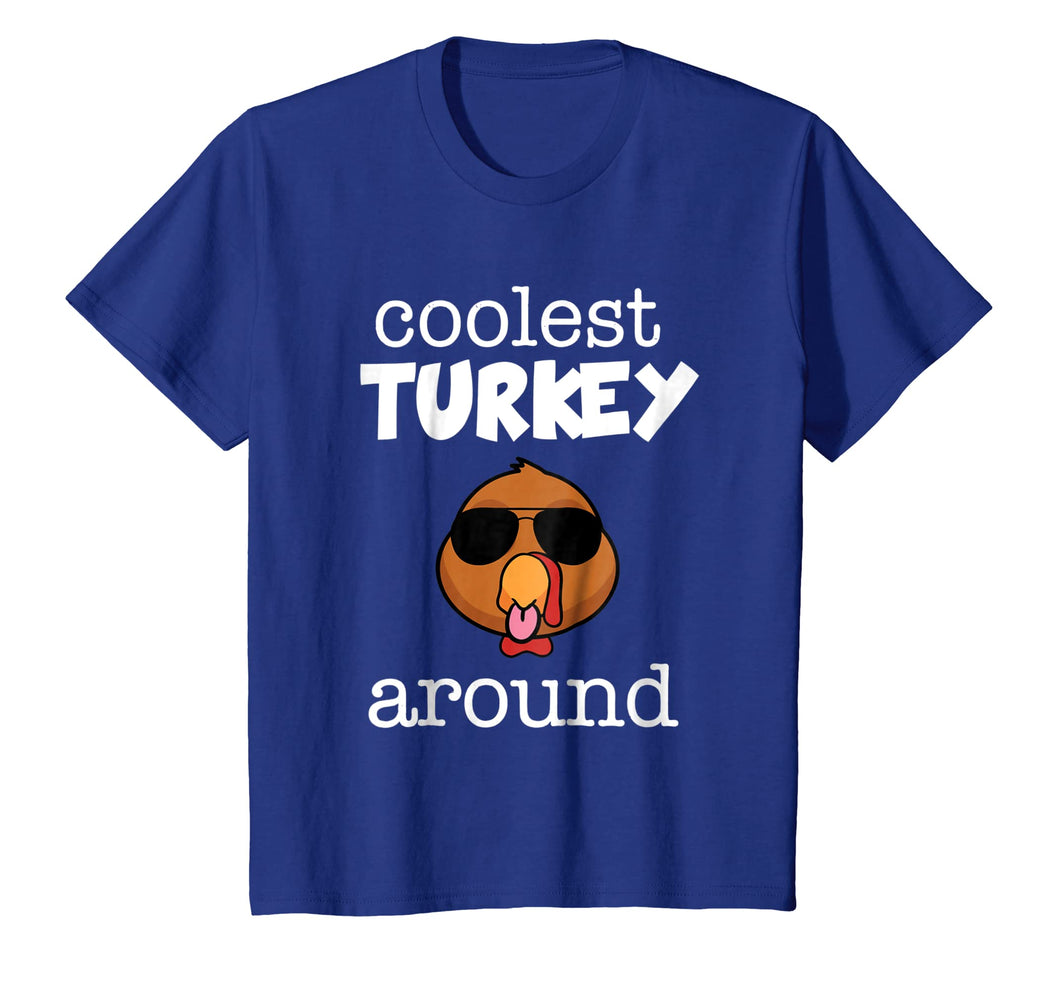 Funny shirts V-neck Tank top Hoodie sweatshirt usa uk au ca gifts for Coolest Turkey Around Shirt - Thanksgiving Boy T-shirt 2121828