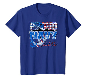 Funny shirts V-neck Tank top Hoodie sweatshirt usa uk au ca gifts for Proud Navy Sister Patriotic Sailor Shirt Siblings Day 2104595