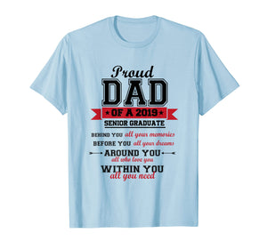 Proud Dad of 2019 senior graduate Tshirt Graduation Tee
