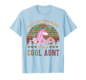 Funny shirts V-neck Tank top Hoodie sweatshirt usa uk au ca gifts for I'm not a Regular Aunt I'm a Cool Aunt Auntie unicorn tshirt T-Shirt 1170862