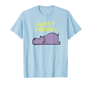 Sweet Dreams Sleeping Hippo Quote Pajamas for Bedtime T-Shirt