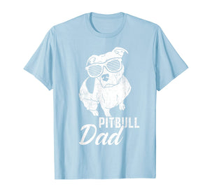 Pitbull Dad Funny Cool Tee Dogs Lover Pit Bull Daddy Gifts T-Shirt