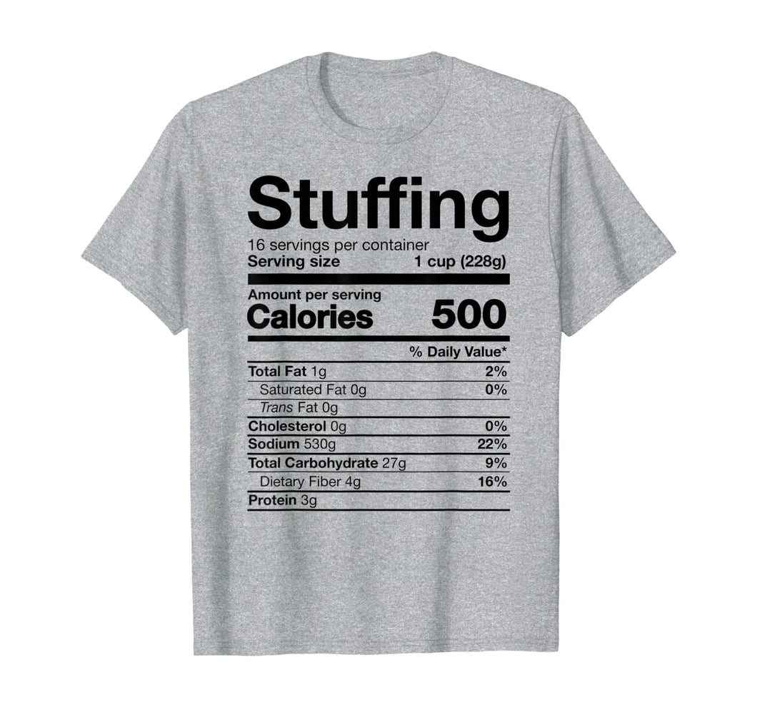 Stuffing Nutrition Funny Thanksgiving Costume T-Shirt