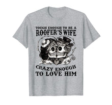 Charger l'image dans la galerie, Funny shirts V-neck Tank top Hoodie sweatshirt usa uk au ca gifts for Tough Enough To Be A Roofer's Wife Crazy Enough To Love Him 201939