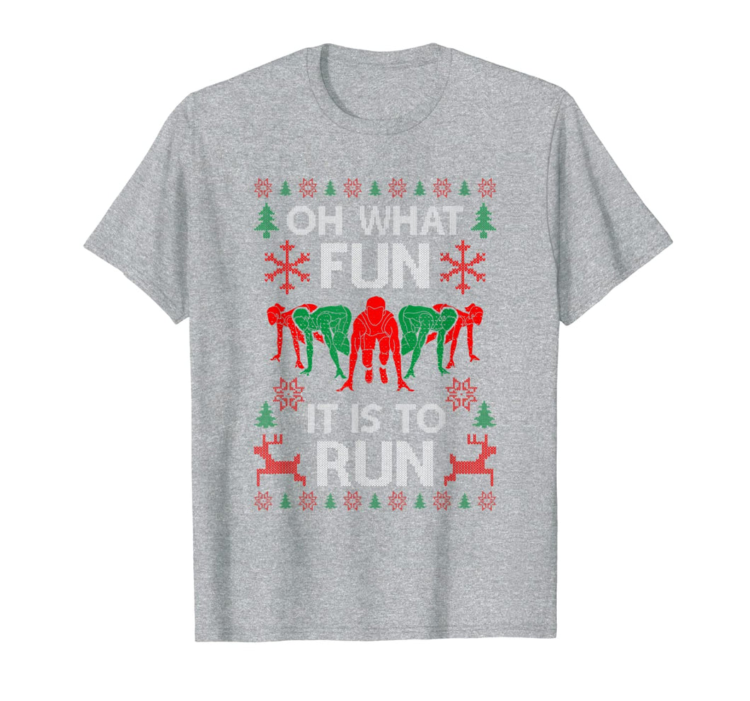 Oh What Fun It Is To Run Funny Runner Christmas Running Gift T-Shirt