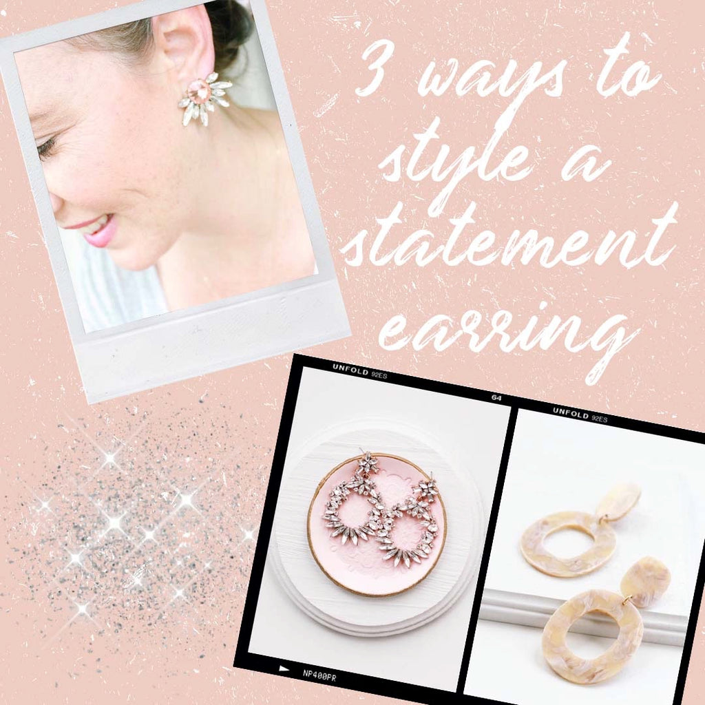 3 ways to style a statement earring