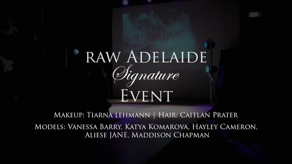 Raw Adelaide Signature - Dark Thorn Clothing on the Runway VIDEO