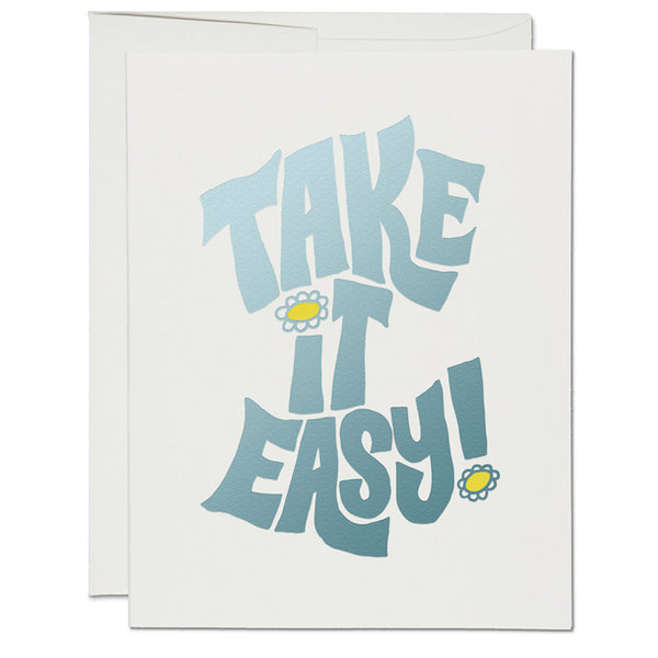 Take it Easy! ✹ Greeting Card