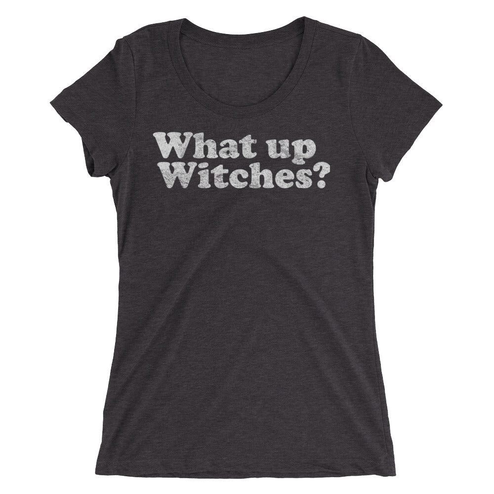 What Up Witches? Tee