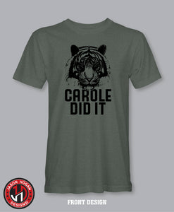 Carole Did It T-Shirt