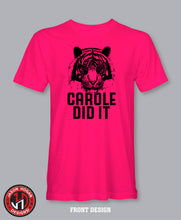 Load image into Gallery viewer, Carole Did It T-Shirt