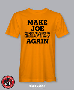 Make Joe Exotic Again T-Shirt