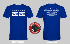 Class of 2020 Quarantined Shirt