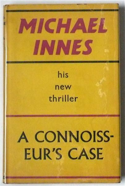A Connoisseur's Case by Michael Innes