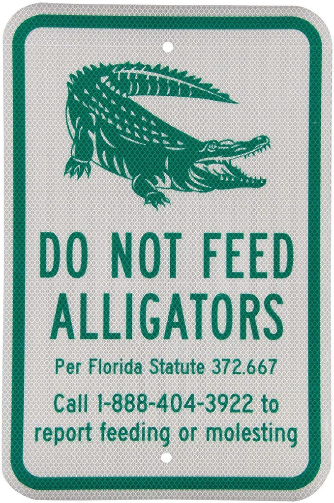 Do Not Feed Alligators  Aluminum Metal Road Sign