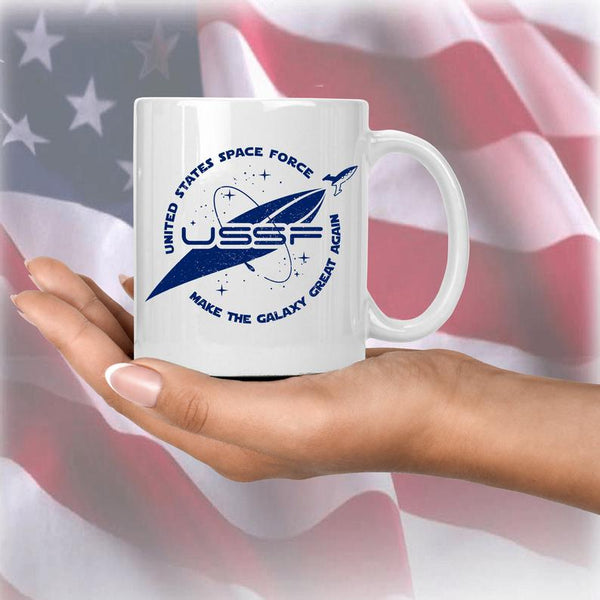 Space Force Mug - USSF Space Force to Make This Galaxy Great Again