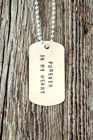 Forever In My Heart Dog Tag Necklace