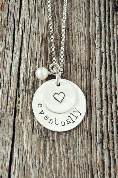 Eventually Infertility Necklace
