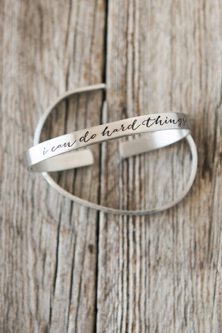 I Can Do Hard Things Cuff Bracelet