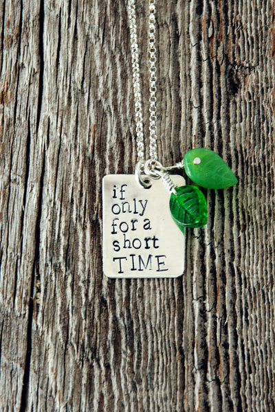 If Only For A Short Time Foster Care Necklace