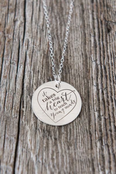 It Takes a Big Heart Teacher Necklace