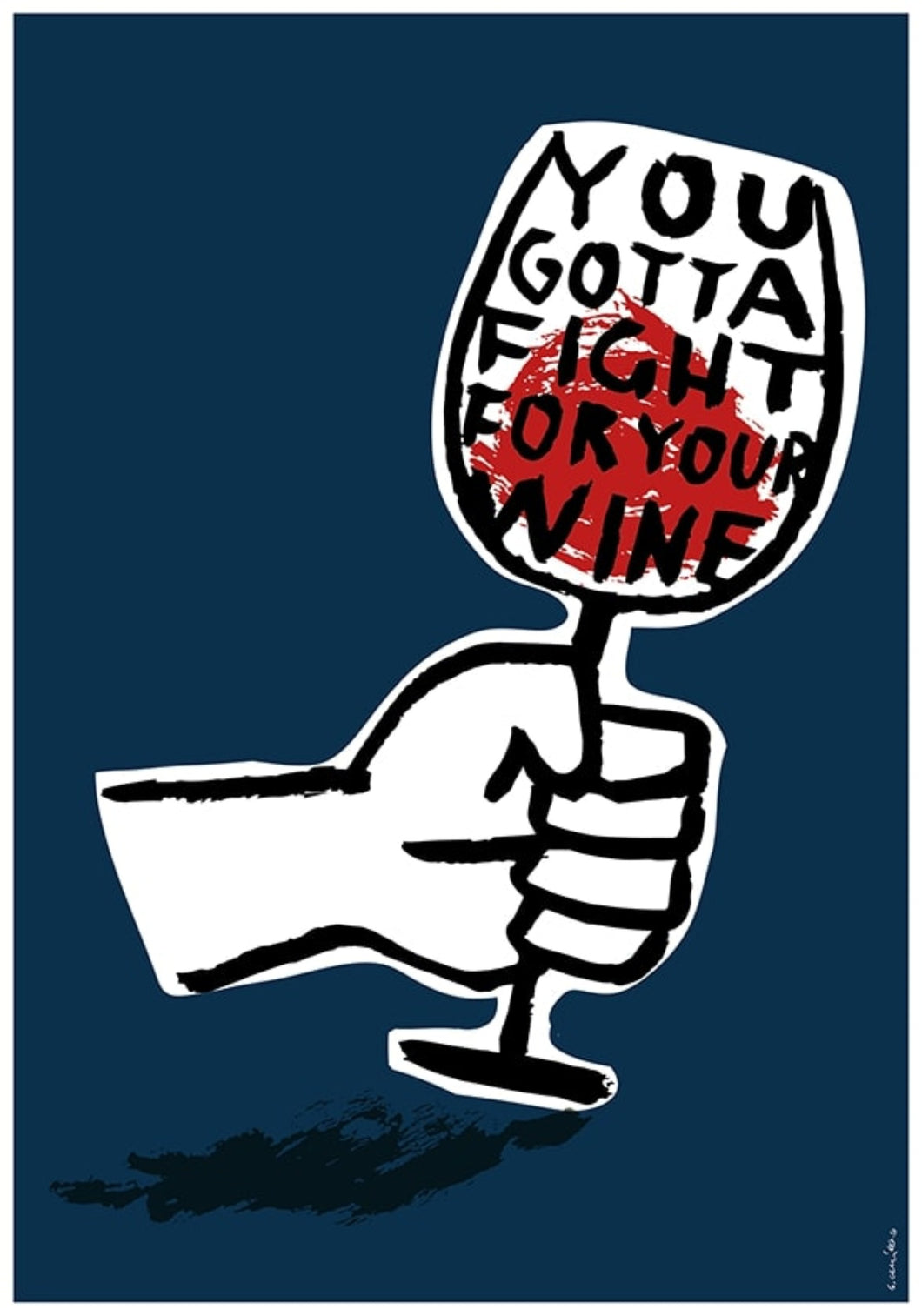 MY POSTER SUCKS-fight for your wine