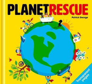 Children's book Planet Rescue by PatrickGeorge Books