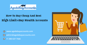 Which Place Is Best To Buy Cheap and best eBay Accounts?