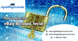 Things To Keep Your  eBay Account Secure