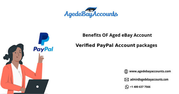 Benefits OF Aged eBay Account - Verified PayPal  Account packages