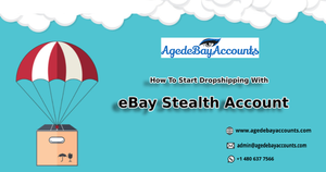 How To Start Dropshipping With eBay Stealth Account