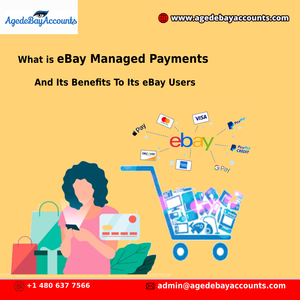 What is eBay Managed Payments And Its Benefits To Its eBay Users