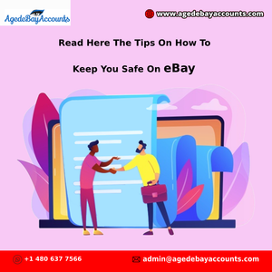 Read Here The Tips On How To Keep You Safe On eBay