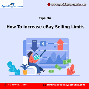 Tips On How To Increase eBay Selling Limits