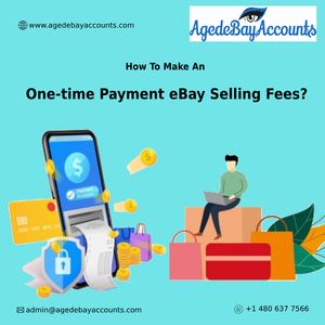 How To Make An One-time Payment eBay Selling Fees?