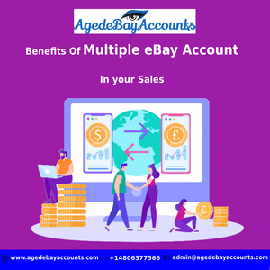 Benefits Of Multiple eBay Account In your Sales
