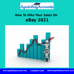 How To Hike Your Sales On eBay 2021