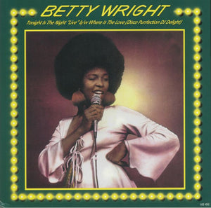 "Betty Wright - Tonight Is The Night (12"")"