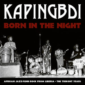 Kapingbdi ‎– Born In The Night